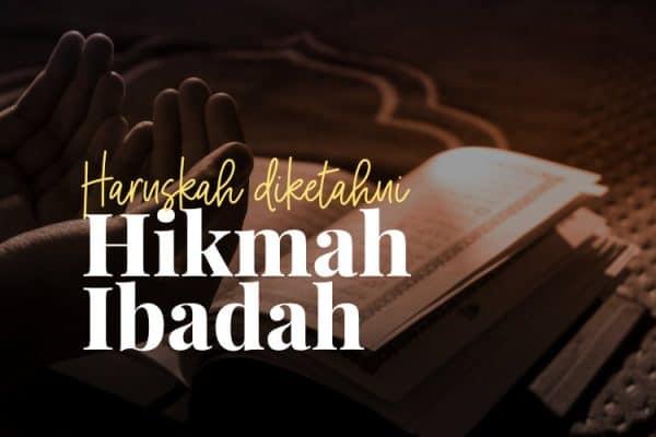Hikmah Ibadah