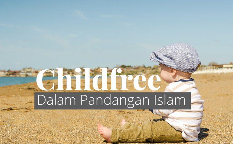 Childfree dalam Pandangan Islam